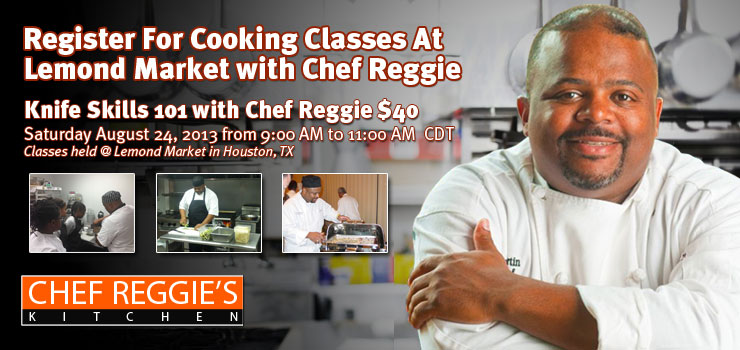Knife Skills 101 with Chef Reggie $40